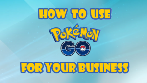 Pokémon Go for small business